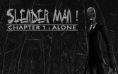 Slenderman! Chapter 1 Alone