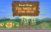 Dwarf king: The battle of five orcs