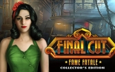 Final cut: Fame fatale. Collector's edition