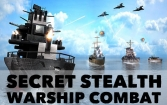 Secret stealth warship combat