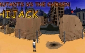 Mutants vs the chosen: Hijack