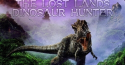 The lost lands: Dinosaur hunter