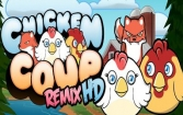 Chicken Coup Remix HD