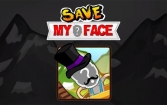 Save my face: Don't die!