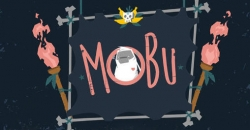 Mobu: Adventure begins