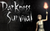 Darkness survival