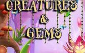 Creatures and jewels