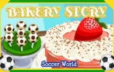 Bakery story: Football