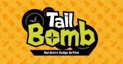 Tail bomb: Hardcore dodge action