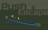 Push and escape
