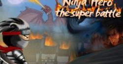 Ninja hero: The super battle