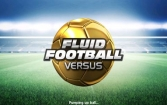 Fluid Football Versus