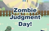 Zombie: Judgment day!