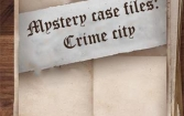 Mystery case files: Crime city