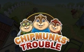 Chipmunks' trouble