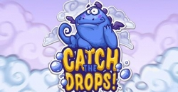 Catch the drops!