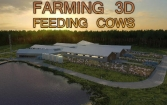 Farming 3D: Feeding cows