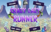 Crazy Lazy Runner